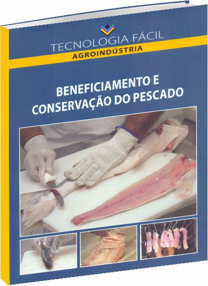 Beneficiamento e Conservação do Pescado