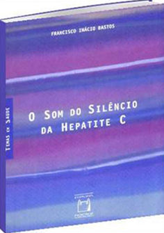 O Som do Silêncio da Hepatite C